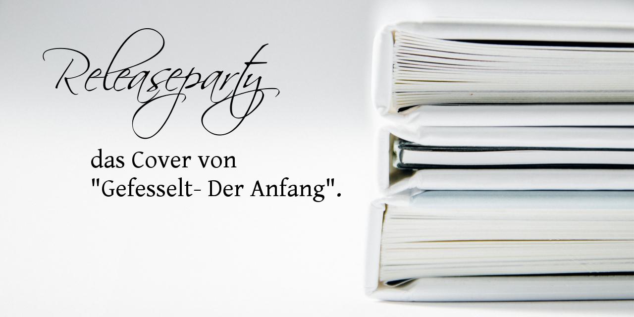 """Das Cover von """"Gefesselt – Der Anfang"""""""